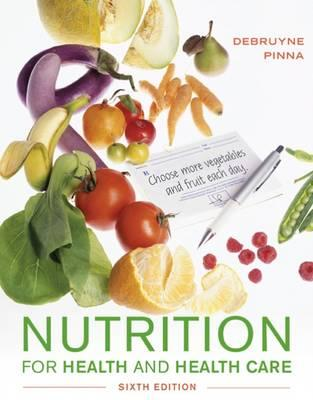 Nutrition for Health and Healthcare 6th Edition PDF