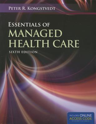 Essentials of Managed Health Care 6th Edition PDF
