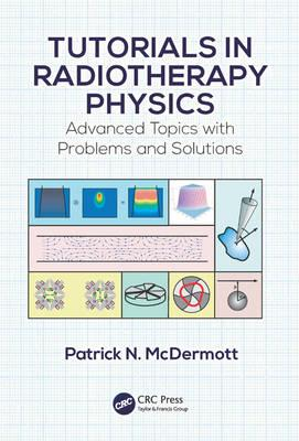 Tutorials in Radiotherapy Physics PDF