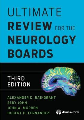 Ultimate Review for the Neurology Boards 3rd Edition PDF