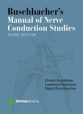 Buschbacher's Manual of Nerve Conduction Studies 3rd Edition PDF
