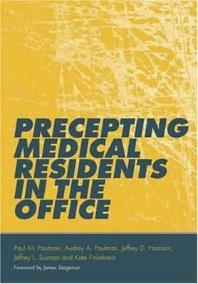 Precepting Medical Residents in the Office PDF