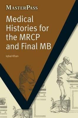Medical Histories for the MRCP and Final MB PDF
