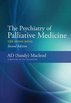 The Psychiatry of Palliative Medicine PDF