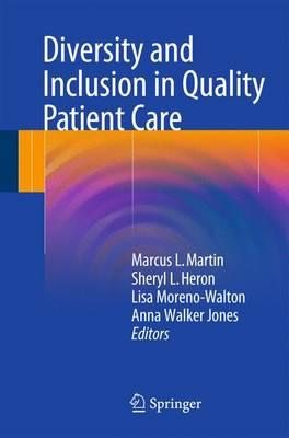 Diversity and Inclusion in Quality Patient Care 2016 PDF