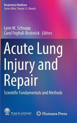 Acute Lung Injury and Repair 2017 PDF