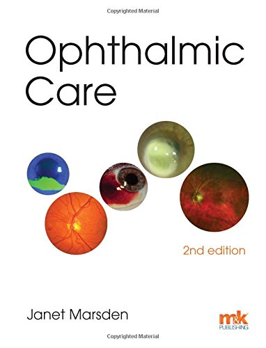 Ophthalmic Care 2nd Edition PDF