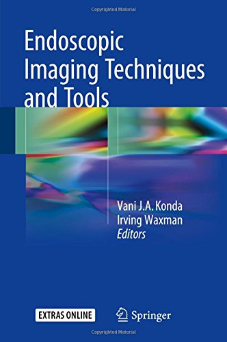 Endoscopic Imaging Techniques and Tools 1st Edition PDF