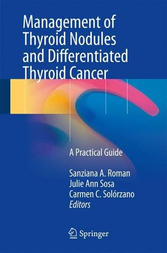 Management of Thyroid Nodules and Differentiated Thyroid Cancer PDF
