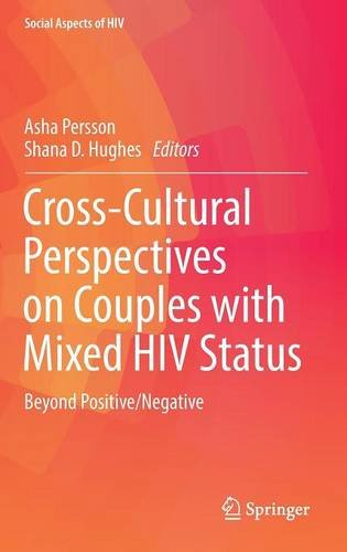 Cross-Cultural Perspectives on Couples with Mixed HIV Status PDF