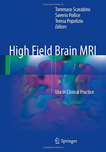 High Field Brain MRI Use in Clinical Practice Second Edition PDF
