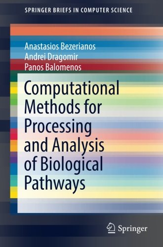 Computational Methods for Processing and Analysis of Biological Pathways PDF