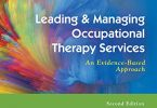 Leading & Managing Occupational Therapy Services 2nd Edition PDF