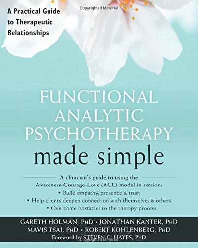 Functional Analytic Psychotherapy Made Simple PDF