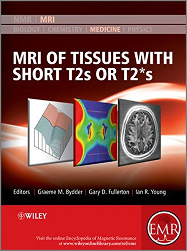MRI of Tissues with Short T2s or T2*s PDF