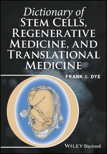 Dictionary of Stem Cells Regenerative Medicine and Translational Medicine PDF