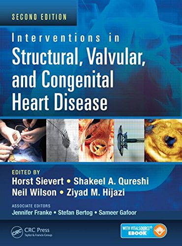 Interventions in Structural Valvular and Congenital Heart Disease Second Edition PDF
