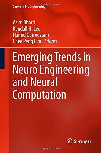 Emerging Trends in Neuro Engineering and Neural Computation PDF