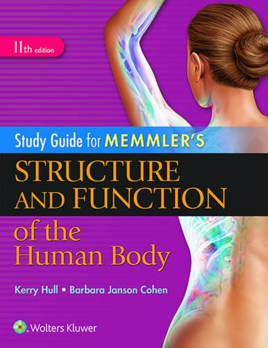 Study Guide for Memmler's Structure and Function of the Human Body 11th Edition PDF