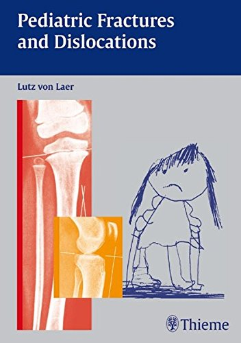 Pediatric Fractures and Dislocations PDF