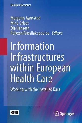 Information Infrastructures within European Health Care PDF