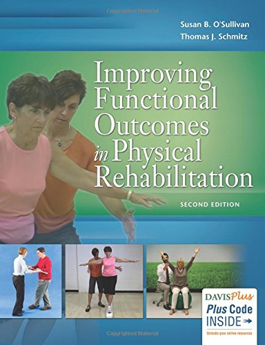 Improving Functional Outcomes in Physical Rehabilitation Second Edition PDF