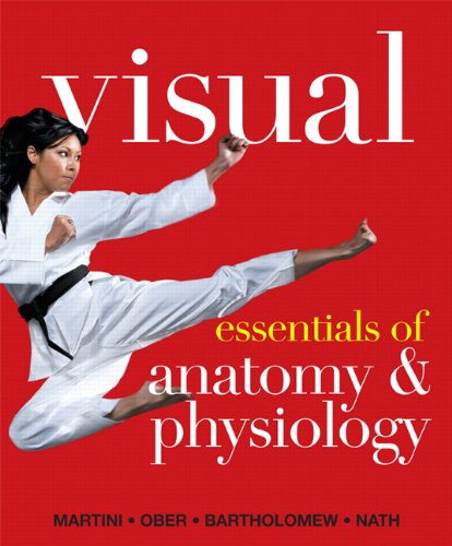 Visual Essentials of Anatomy & Physiology PDF
