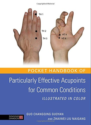 Pocket Handbook of Particularly Effective Acupoints for Common Conditions Illustrated in Color PDF