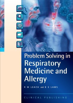 Problem Solving in Respiratory Medicine and Allergy PDF
