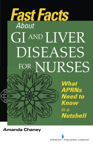 Fast Facts about GI and Liver Diseases for Nurses PDF