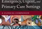 Essential Procedures for Emergency Urgent and Primary Care Settings PDF