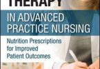 Diet Therapy in Advanced Practice Nursing PDF