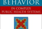 Modeling Behavior in Complex Public Health Systems PDF