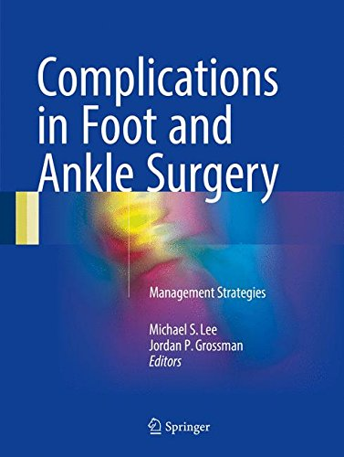Complications in Foot and Ankle Surgery PDF