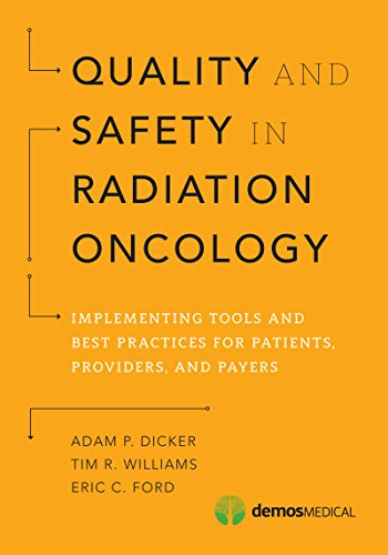 Quality and Safety in Radiation Oncology PDF