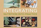 Integrating Nutrition into Practice PDF