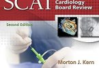 SCAI Interventional Cardiology Board Review 2nd Edition PDF