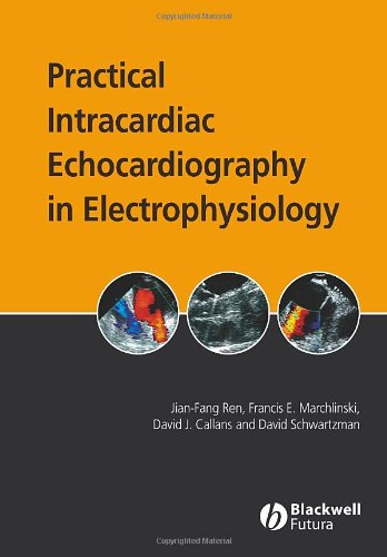Practical Intracardiac Echocardiography in Electrophysiology PDF