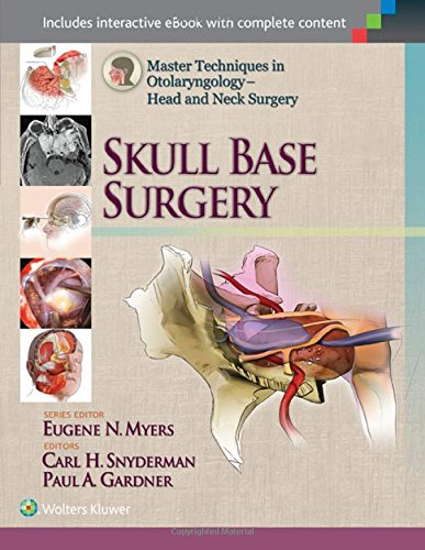 Master Techniques in Otolaryngology – Head and Neck Surgery PDF