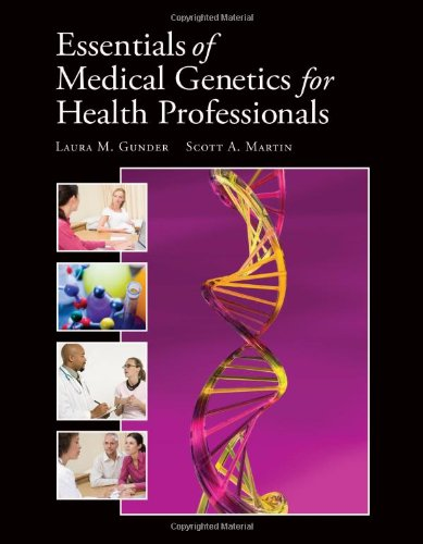 Essentials Of Medical Genetics For Health Professionals PDF