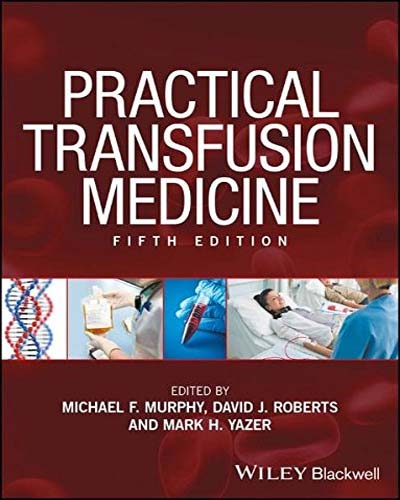 Practical Transfusion Medicine Fifth Edition PDF