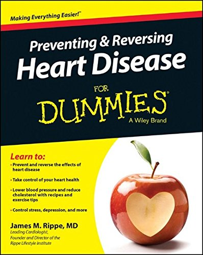 Preventing and Reversing Heart Disease For Dummies PDF