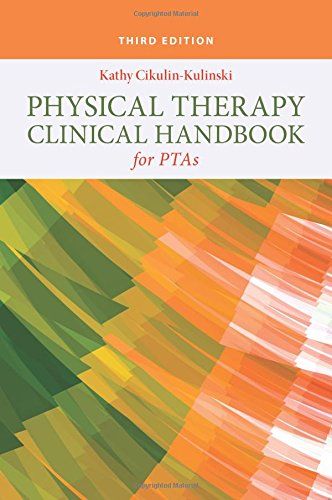 Physical Therapy Clinical Handbook for PTAs 3rd Edition PDF