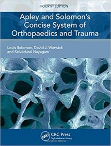 Apley and Solomon's Concise System of Orthopaedics and Trauma 4th Edition PDF