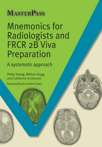 Mnemonics for Radiologists and FRCR 2B Viva Preparation PDF