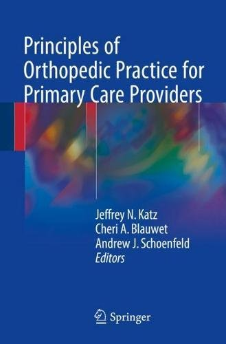Principles of Orthopedic Practice for Primary Care Providers PDF