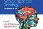 Stell & Maran's Textbook of Head and Neck Surgery and Oncology Fifth Edition PDF