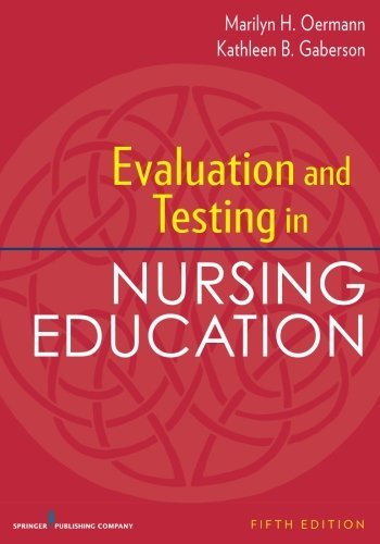 Evaluation and Testing in Nursing Education Fifth Edition PDF