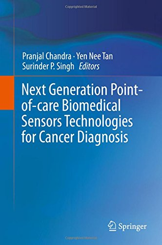Next Generation Point-of-care Biomedical Sensors Technologies for Cancer Diagnosis PDF