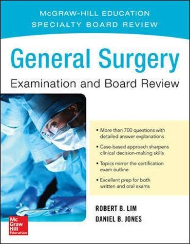 General Surgery Examination and Board Review PDF